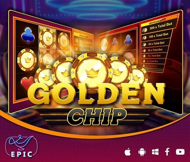 Golden chip Epicwin slot team