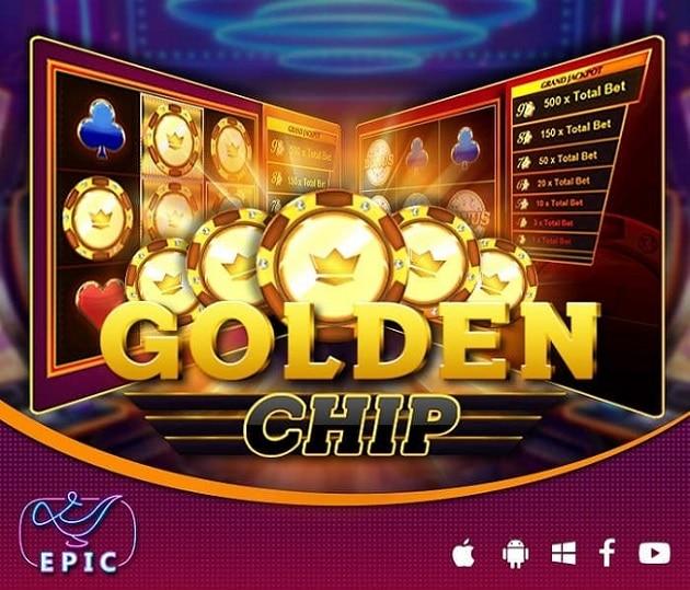 Golden chip Epicwin slot team