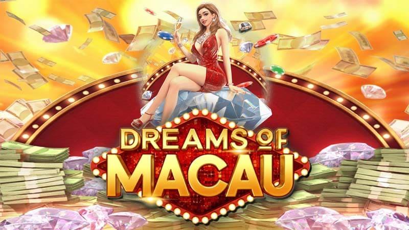 ทดลองเล่น Dreams of Macau